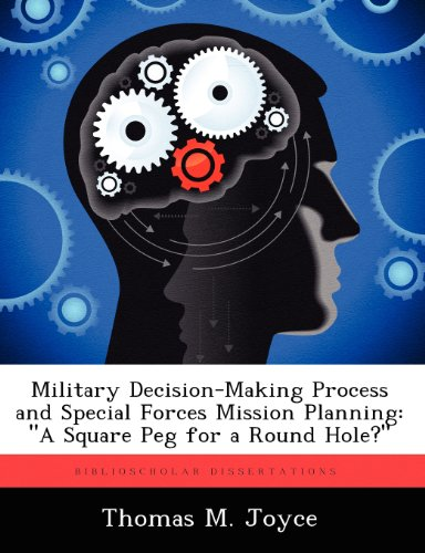 Military Decision-Making Process and Special Forces Mission Planning: