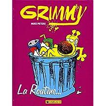 Grimmy, tome 1 : La Routine