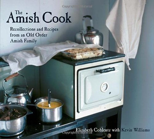 Midwest Rezepte (The Amish Cook: Recollections and Recipes from an Old Order Amish Family)