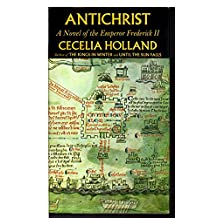 Antichrist : a novel of the Emperor Frederick II