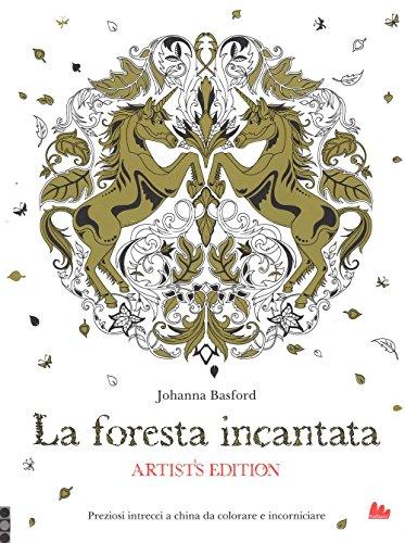 La foresta incantata. artist's edition. ediz. illustrata