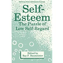 Self-Esteem: The Puzzle of Low Self-Regard (The Springer Series in Social Clinical Psychology) (2014-09-12)