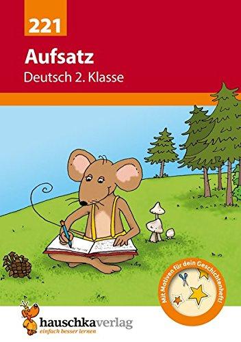 Aufsatz Deutsch 2. Klasse (Deutsch: Aufsatz)