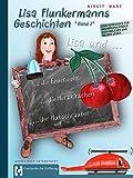 Lisa Flunkermanns Geschichten Band 2: Lisa und die Feuerwehr, Lisa und die...