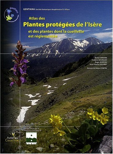 Atlas des plantes protégées de l'Isère et des plantes dont la cueillette est réglementée