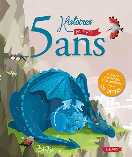 5 Histoires pour mes 5 Ans (+CD) par Collectif