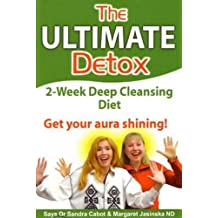 The Ultimate Detox by Sandra Cabot M.D. (2005-01-01)