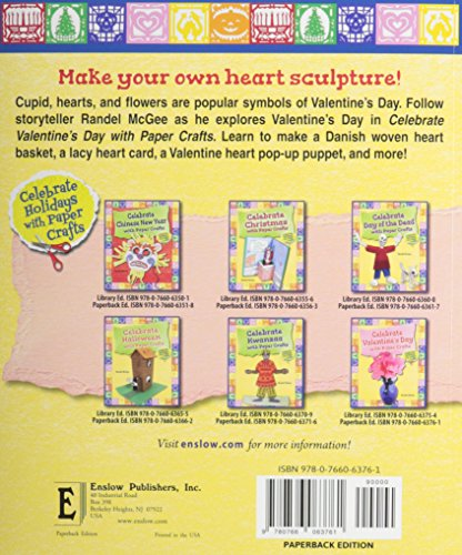Celebrate Valentine's Day With Paper Crafts (Celebrate Holidays With Paper Crafts)
