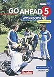 Go Ahead 5. Ausgabe für die sechsstufige Realschule Bayern. 5. Jahrgangsstufe. Workbook mit CD - Lehrerfassung