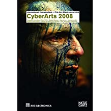 CyberArts 2008: International Compendium - Prix Ars Electronica 2008: International Compendium - Prix Ars Electronica 2008. Computer Animation / Film ... Award - u19 - freestyle computing