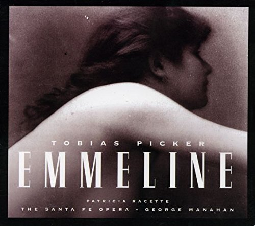 Picker : Emmeline (opéra)