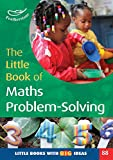 The Little Book of Maths Problem-Solving (Little Books With Big Ideas)