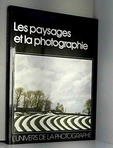Les Paysages et la photographie (L'Univers de la photographie) par Jack Schofield