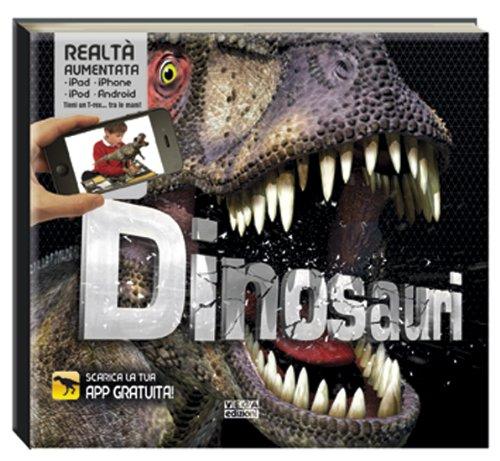 Dinosauri 3D. Con App per iPhone, iPad, iPod e Android. Ediz. illustrata