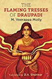 The Flaming Tresses of Draupadi