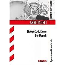 Arbeitsheft Gymnasium Nordrhein-Westfalen - Biologie 5./6. Klasse: Der Mensch