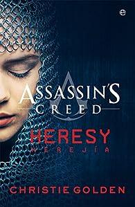 Assassin's Creed Herejía par Christie Golden
