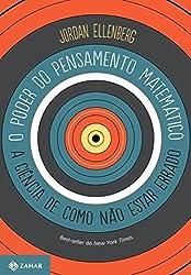 O Poder do Pensamento Matemático (Em Portuguese do Brasil)