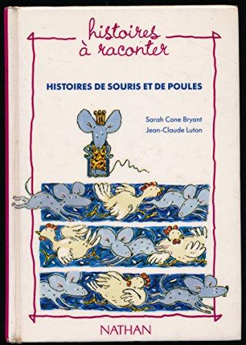Histoires de souris et de poules