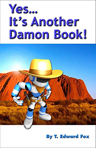 Yes... It's Another Damon Book: The Fourth Collection (Damon Swift Invents Book 4) (English Edition)