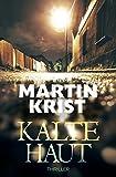 Kalte Haut: Thriller (German Edition)