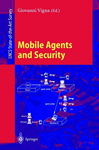 Mobile Agents and Security (Lecture Notes in Computer Science)