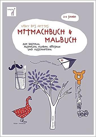 Fettes Mitmachbuch und Malbuch. 2-6 Jahre