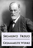 Sigmund Freud - Gesammelte Werke