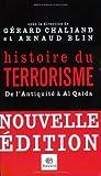 Image de Histoire du terrorisme : De l'Antiquité à Al Qaida