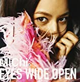 Songtexte von MiChi - EYES WIDE OPEN