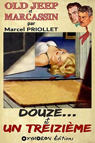 Douze… et un treizième par Marcel Priollet