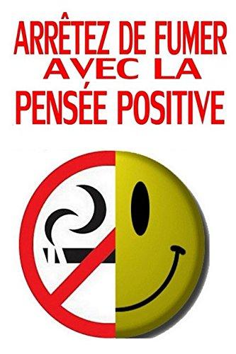 Arrêtez de fumer avec la pensée positive