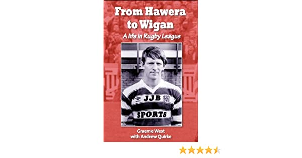 From Hawera To Wigan: A Life In Rugby League Summary