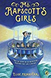 Ms. Rapscott's Girls by Elise Primavera (2016-09-13)