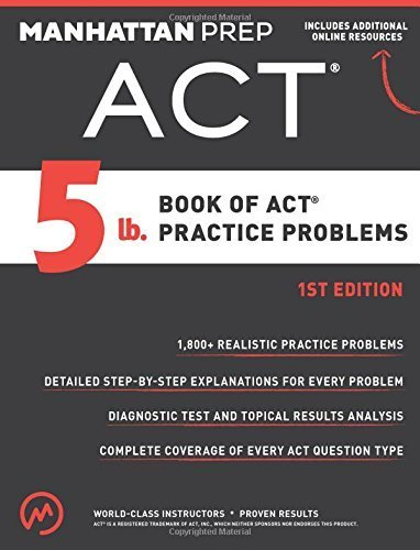 5 lb. Book of ACT Practice Problems Paperback May 12, 2015