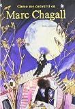 Marc Chagall Narrativa su arte e architettura per ragazzi