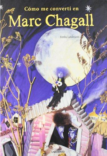 Como me converti en Marc Chagall / How I became a Marc Chagall