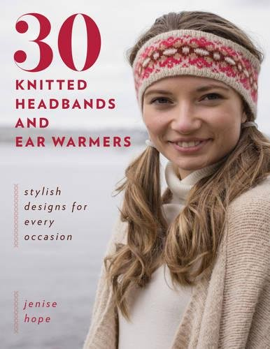 30 Knitted Headbands & Ear Warmers: Stylish Designs for Every Occasion