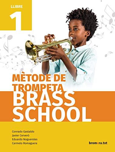 Mètode de Trompeta 1 Brass School