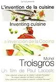 Inventing Cuisine: Michel Troisgros [DVD] [2009] [NTSC]