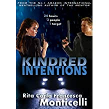 Kindred Intentions (English Edition)