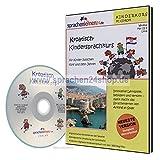 Kroatisch-Kindersprachkurs auf CD, Kroatisch lernen für Kinder -