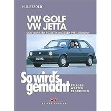 So wird's gemacht, Bd.43, VW Golf von 9/83 bis 6/92, VW Jetta von 2/84 bis 9/91.
