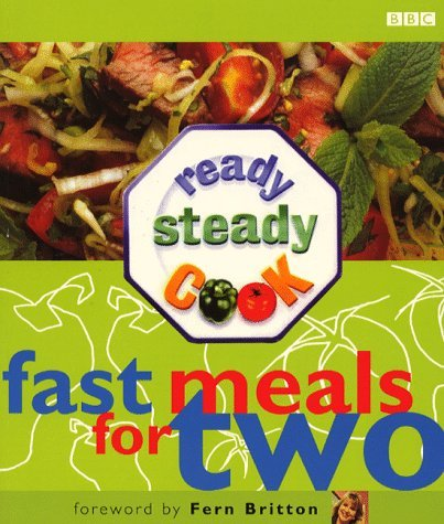 Ready Steady Cook: Fast Meals for Two by Fern Britton (Foreword) (17-Sep-1998) Paperback