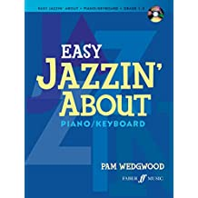 Easy Jazzin' About: (with Free Audio CD)
