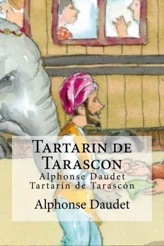 Portada del libro Tartarin de Tarascon: Alphonse Daudet Tartarin de Tarascon