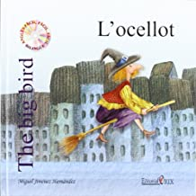 LOcellot - The Big Bird (Catala-Angles)