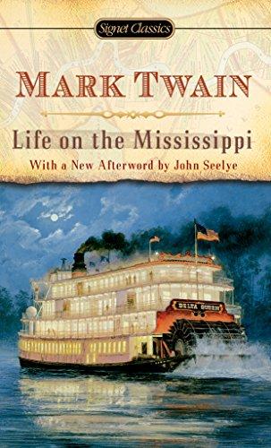 Life on The Mississippi (Signet Classics) (English Edition)