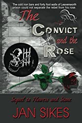 The Convict and the Rose by Jan Sikes (2014-05-31)