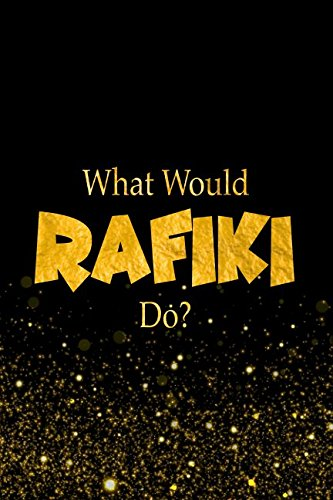 What Would Rafiki Do?: The Lion King Characters Designer Notebook